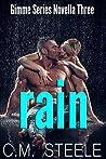Rain (Gimme #3)