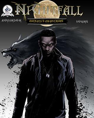 Nightfall: Michael's Awakening Issue#1