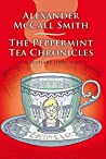 The Peppermint Tea Chronicles (44 Scotland Street #13)