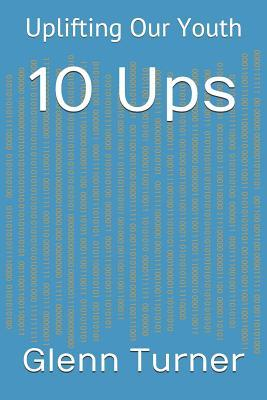 10 Ups: Uplifting Our Youth