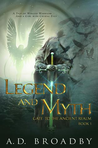 Legend and Myth (Gate to the Ancient Realm, #1)
