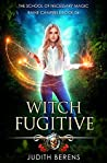 Witch Fugitive (School of Necessary Magic: Raine Campbell, #6)