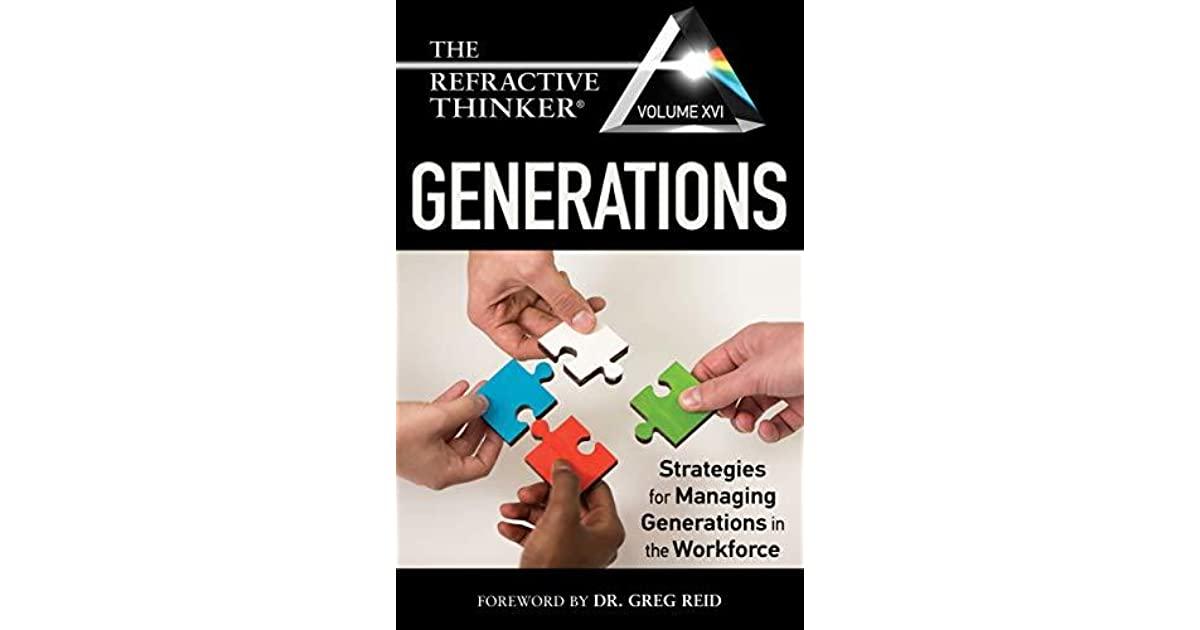 The Refractive Thinker® Vol XVI: Generations: Strategies for