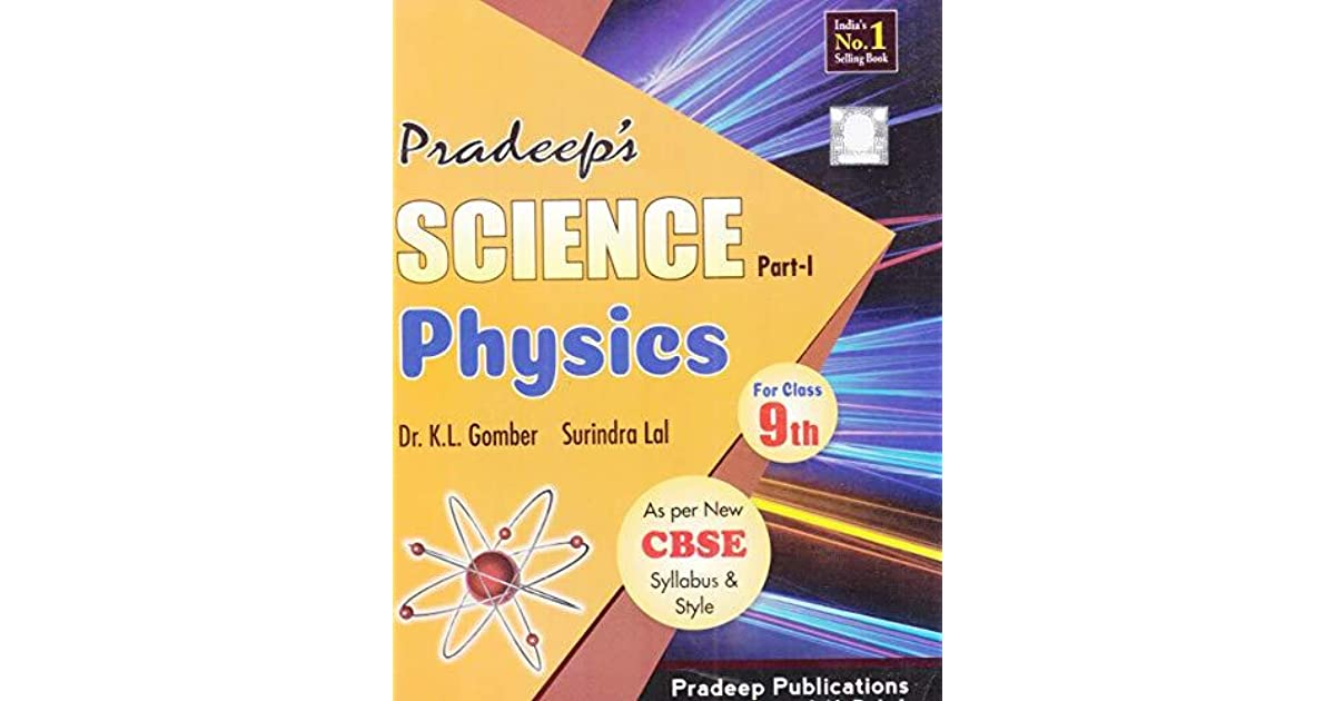 Pardeep's Science Physics Part-1 for Class 9th by Surindra Lal