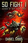So Fight I (Echoes of War, #3)