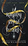 Raging Rival Hearts (The Lost Clan, #4)