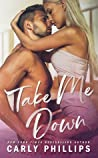 Take Me Down (The Knight Brothers, #2)