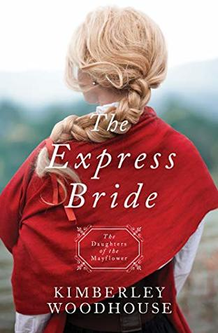 THE EXPRESS BRIDE (Daughters of Mayflower #9)