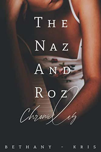 Bethany-Kris - Cross + Catherine 4.5 - The Naz and Roz Chronicles