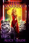 Her Warrior (The Royal Shifters, #4)