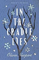 In the Cradle Lies (Tree of Life #2)