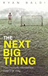 The Next Big Thing: How Football's Wonderkids Lose Their Way