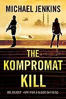 The Kompromat Kill : (Sean Richardson, #2)
