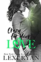 Crazy For Your Love (The Boys of Jackson Harbor)