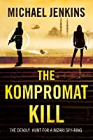 The Kompromat Kill (Sean Richardson #2)