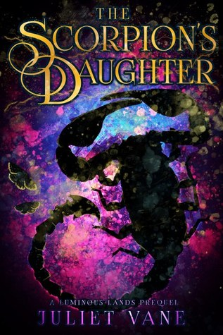 The Scorpion's Daughter (Luminous Lands Prequel)