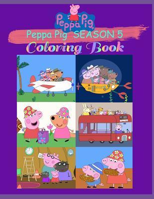 Peppa Pig Season 5 Coloring Book By Daniel Books