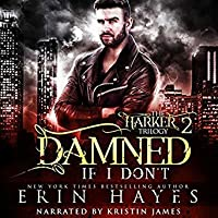 Damned If I Don't (The Harker Trilogy #2)