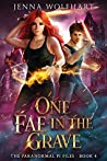 One Fae in the Grave (The Paranormal PI Files #4)
