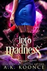 Into the Madness (Villainous Wonderland #1)