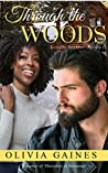 Through the Woods (Love Thy Neighbor #1)