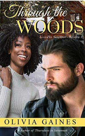 Through the Woods (Love Thy Neighbor #1)