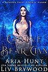 Captive of the Bear Clan (Bonfire Falls, #1)