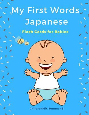 My First Words Japanese Flash Cards for Babies: Easy and Fun Big