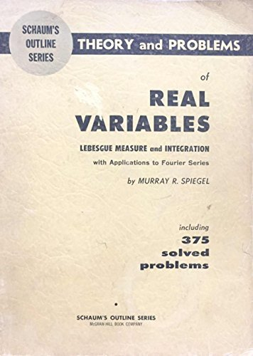 outline of theory and problems of real variables