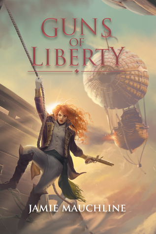 Guns of Liberty by Jamie Mauchline
