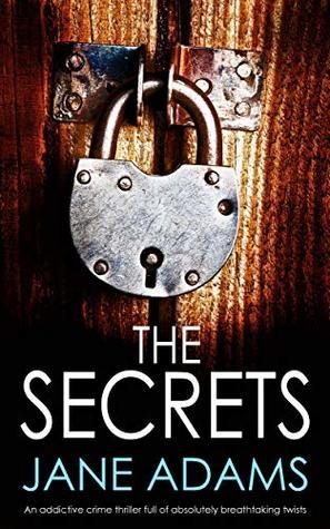 The Secrets by Jane A. Adams