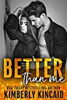Better Than Me (Remington Medical, #2)