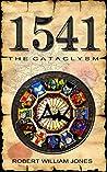1541 The Cataclysm (Micklegate Series Book 1)