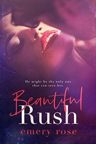 Beautiful Rush (Beautiful #3)