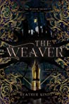 The Weaver (Weaver Trilogy, #1)