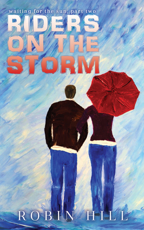Riders on the Storm (Waiting for the Sun, #2)