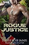 Rogue Justice (SAS Rogue Unit #2)