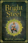 Bright Steel (Masters & Mages, #3)