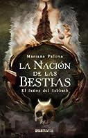 La nación de las bestias: El señor del Sabbath (Ficción)