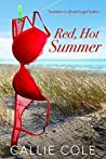 Red, Hot Summer: Summer is about to get hotter.