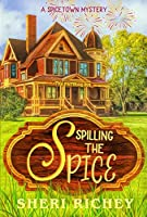 Spilling the Spice (A Spicetown Mystery Book 3)