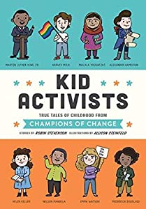 Kid Activists: True Tales of Childhood from Champions of Change: 6