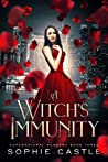 A Witch's Immunity (Supernatural Academy Book 3)