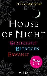 House of Night Paket 1 (Band 1-3): Gezeichnet / Betrogen / Erwählt
