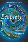 Ecopiety: Green Media and the Dilemma of Environmental Virtue