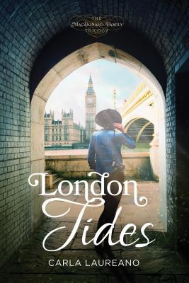 London Tides (The MacDonald Family Trilogy #2)