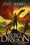 Rebel Dragon (The Dragons of Esternes, #1)