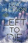 Left to Die by Lisa Jackson