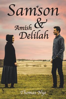 Samson & Amish Delilah