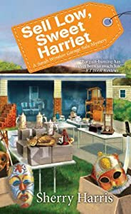 Sell Low, Sweet Harriet (Sarah Winston Garage Sale Mystery #8)